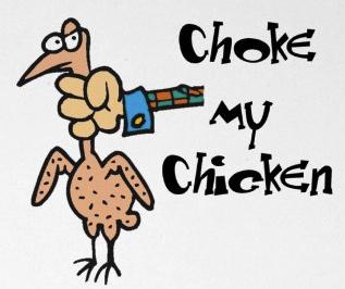 Choke-the-Chicken